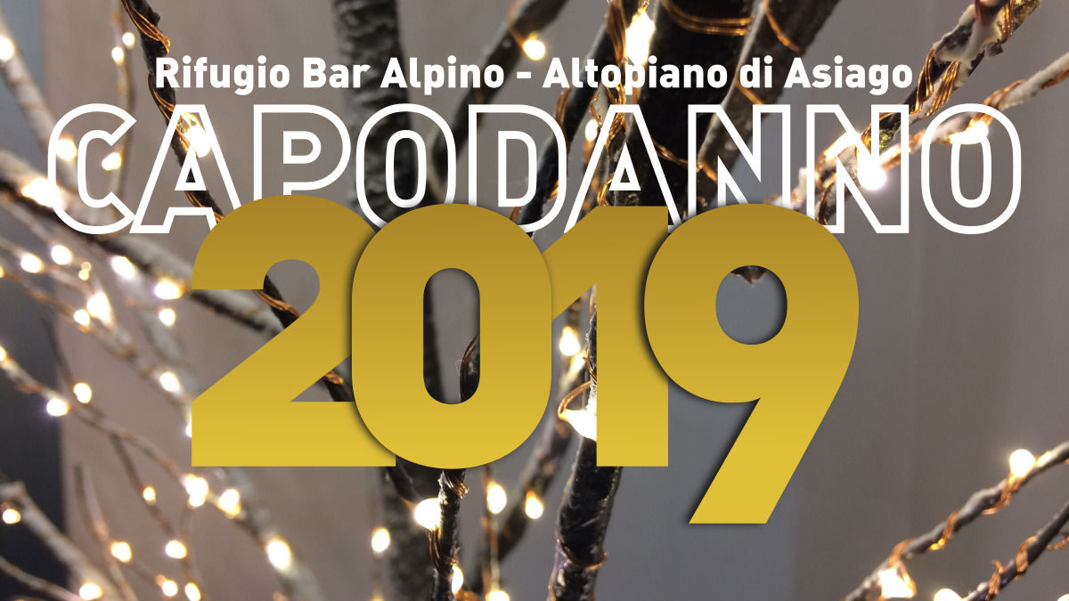 Capodanno al Rifugio Bar Alpino, in Altopiano di Asiago